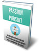 Thumbnail Turning Your Passion Into Profit Ebook with Resell rights