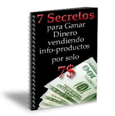 Pay for 7 secretos para ganar dinero vendiendo info-productos