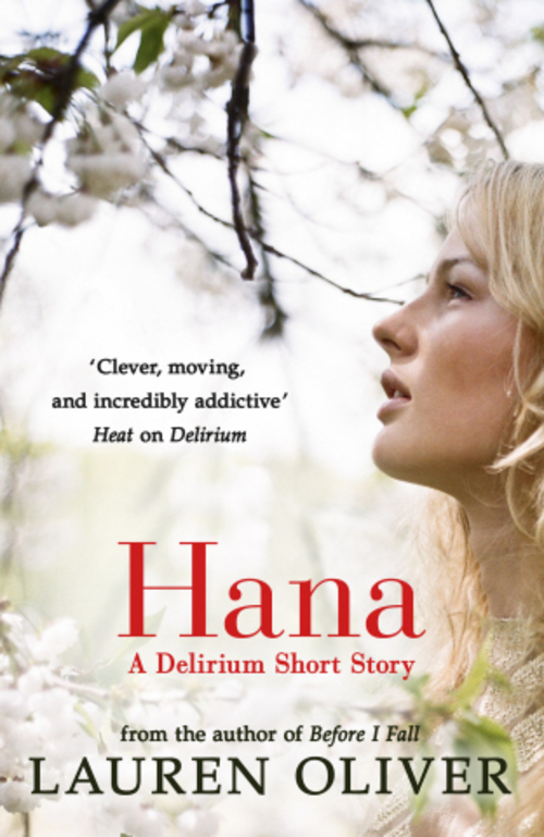 Delirium Stories: Hana, Annabel, and Raven by Lauren ...