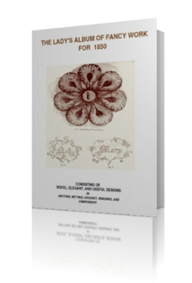 Pay for Ladys Book of Fancy Work + 145 Top Design Crochet Patterns