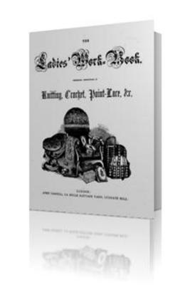 Pay for Ladys Workbook + 16 Beautiful Flower Crochet Patterns