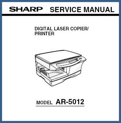 Pay for Sharp AR-5012 Digital Laser Copier/Printer Service Manual
