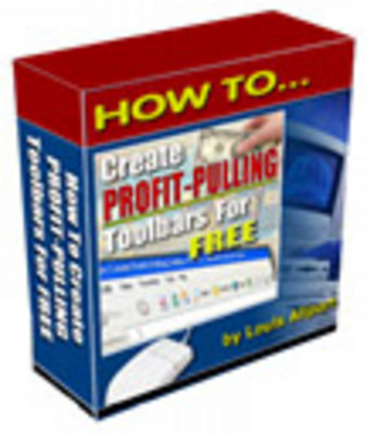 Pay for How to Create Profit Pulling Toolbars for Free