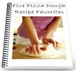 Thumbnail 5 Pizza Dough Recipe Favourites