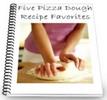 Thumbnail 5 Pizza Dough Recipe Favourites