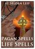 Thumbnail Pagan Spells - Life Spells Book