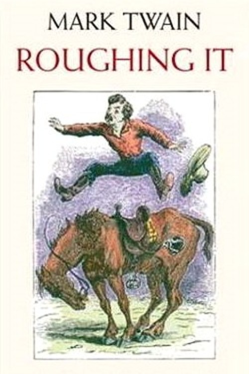 Pay for Roughing It by Mark Twain