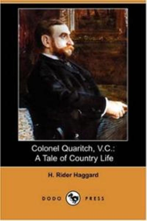 Pay for Colonel Quaritch,V.C.:A Tale of Country Life by H.R. Haggard
