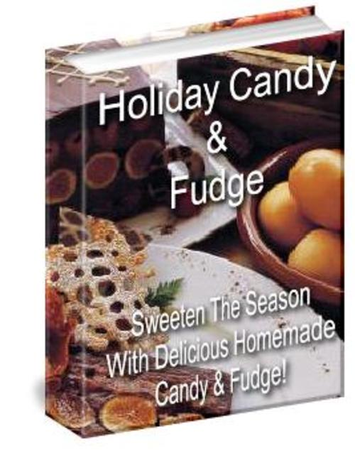 Pay for How To Make Holiday Candy & Very Tasty Fudge