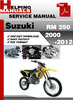 Thumbnail Suzuki RM 250 2003-2012 Service Repair Manual Download