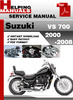 Thumbnail Suzuki VS 700 2000-2008 Service Repair Manual Download