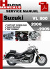 Thumbnail Suzuki VL 800 2000-2009 Service Repair Manual Download
