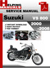 Thumbnail Suzuki VS 800 2000-2008 Service Repair Manual Download
