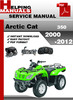Thumbnail Arctic Cat 350 2000-2012 Service Repair Manual Download