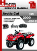 Thumbnail Arctic Cat 425 2000-2012 Service Repair Manual Download