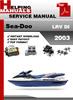 Thumbnail Sea-Doo LRV DI 2003 Service Repair Manual Download
