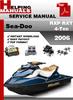 Thumbnail Sea-Doo RXP RXT 4-Tec 2006 Service Repair Manual Download