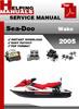 Thumbnail Sea-Doo Wake 2005 Service Repair Manual Download