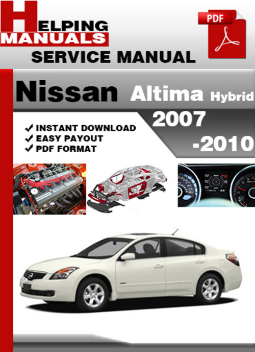 helping manuals nissan altima 2007 2010 hybrid service 2009 Nissan Altima Manual PDF 2011 Nissan Altima Repair Manual