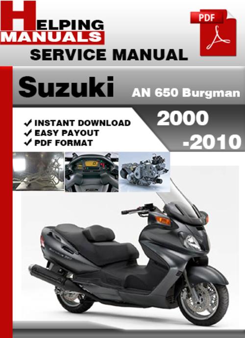 Pay for Suzuki AN 650 Burgman 2000-2010 Service Repair Manual Download