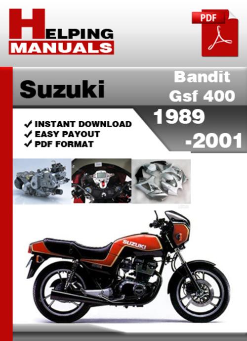 suzuki bandit gsf 400 1989 2001 service repair manual download do rh tradebit com Suzuki Bandit 400 Cafe Racer 93 Suzuki Bandit 400