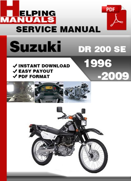 suzuki dr 200 se 1996 2009 service repair manual download downloa rh tradebit com 1980 Suzuki GS 250 T Repair Manual Suzuki Quadrunner 250