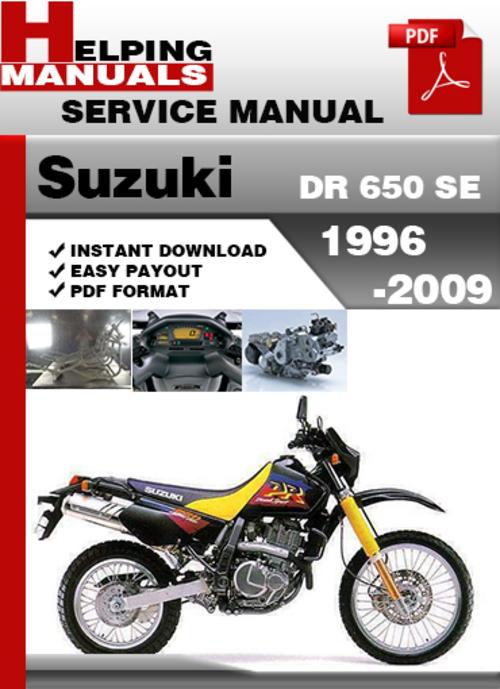 Suzuki Dr 650 Se 1996 2009 Service Repair Manual Download Tradebit