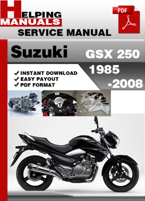 Suzuki Gsx 250 1985 2008 Service Repair Manual Download Tradebit