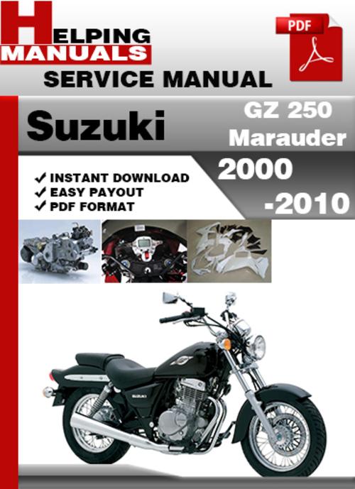 suzuki gz 250 marauder 2000 2010 service repair manual download d Suzuki 250 2003 Suzuki 250