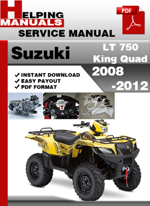 suzuki lt 750 king quad 2008 2012 service repair manual dowload d rh tradebit com suzuki 750 king quad owners manual suzuki 750 king quad service manual