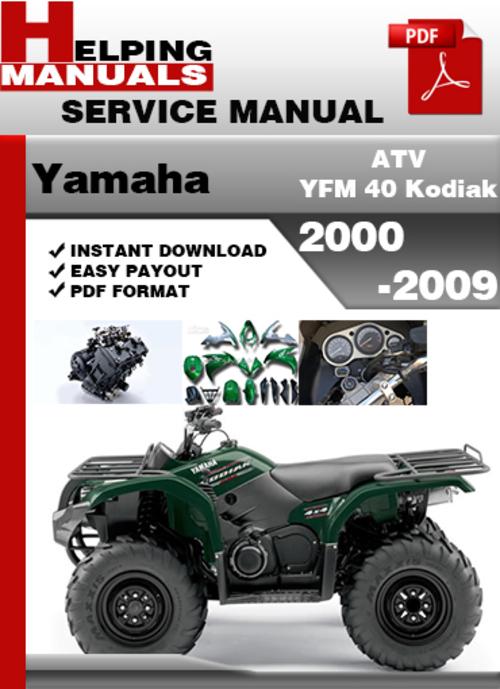 yamaha atv yfm 40 kodiak 2000 2009 service repair manual. Black Bedroom Furniture Sets. Home Design Ideas