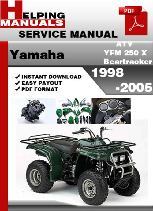 yamaha atv yfm 250 x beartracker 1998 2005 service repair. Black Bedroom Furniture Sets. Home Design Ideas