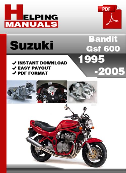 suzuki bandit gsf 600 1995 2005 service repair manual download do rh tradebit com Suzuki Bandit 150 2018 Suzuki Boulevard