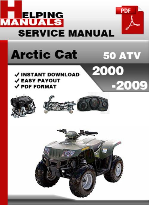 arctic cat 50 atv 2000 2009 service repair manual download downlo rh tradebit com 2000 arctic cat 250 atv service manual 2000 arctic cat 400 atv service manual