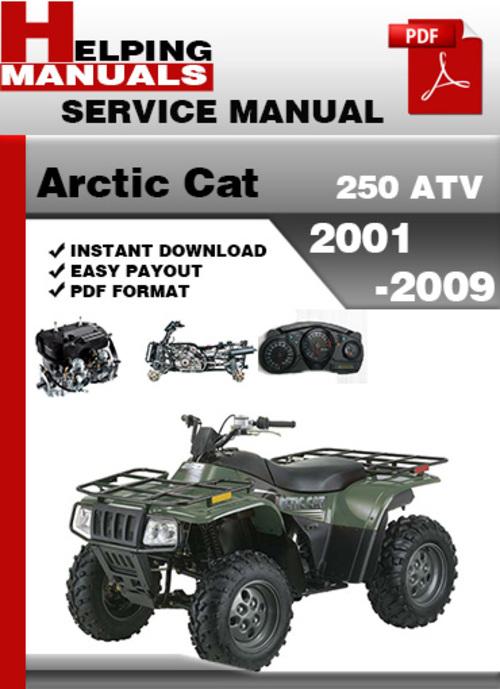 Pay for Arctic Cat 250 ATV 2001-2009 Service Repair Manual Download