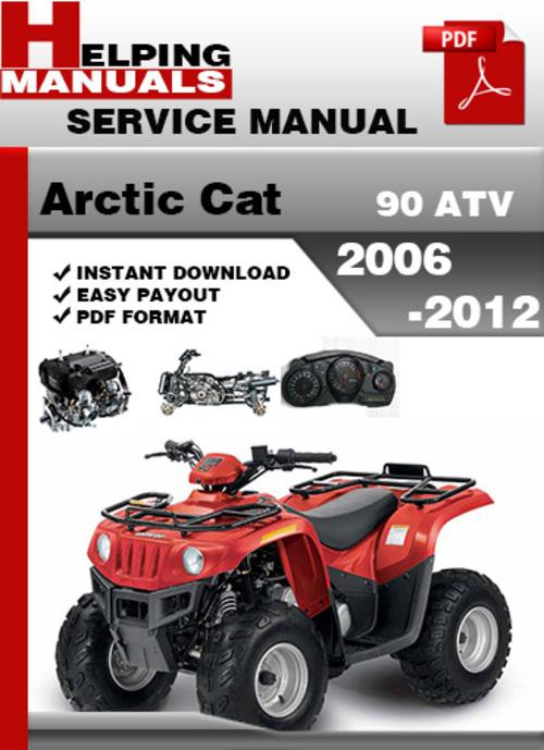 arctic cat 90 atv 2006 2012 service repair manual download. Black Bedroom Furniture Sets. Home Design Ideas