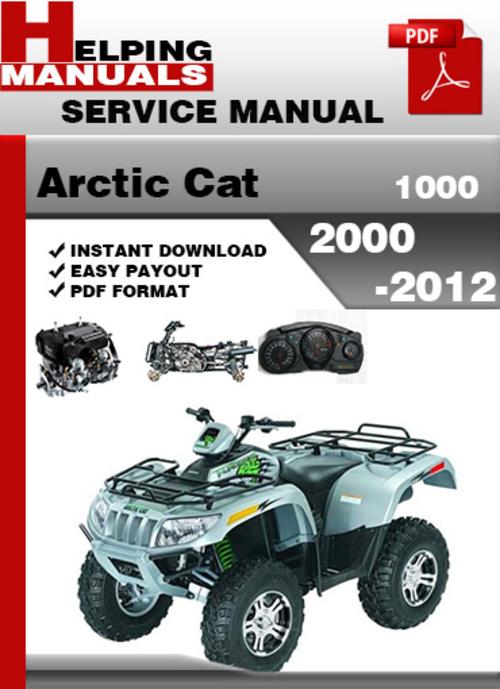Arctic Cat 1000 Atv 2000 2012 Service Repair Manual Download Down