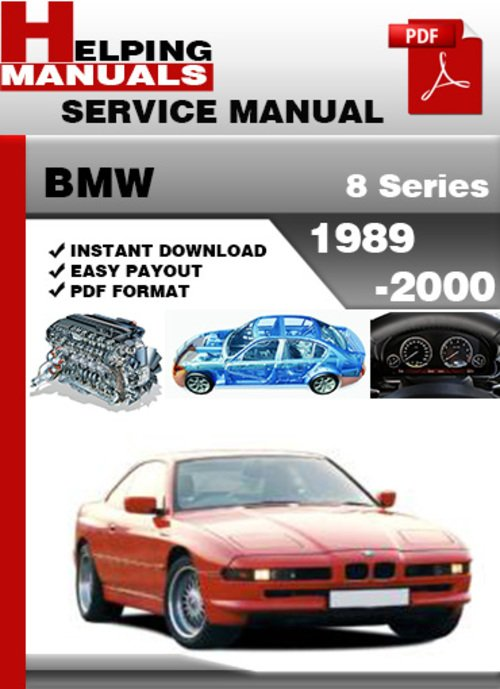 Pay for BMW 8 Series 1989-2000 Service Repair Manual Download