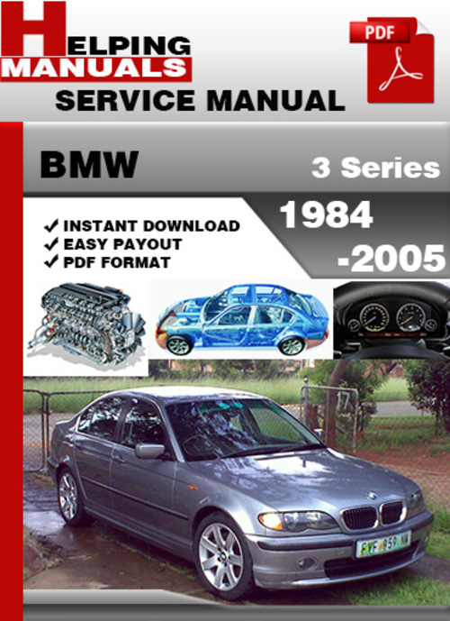 Pay for BMW 3 Series 1984-2005 Service Repair Manual Download