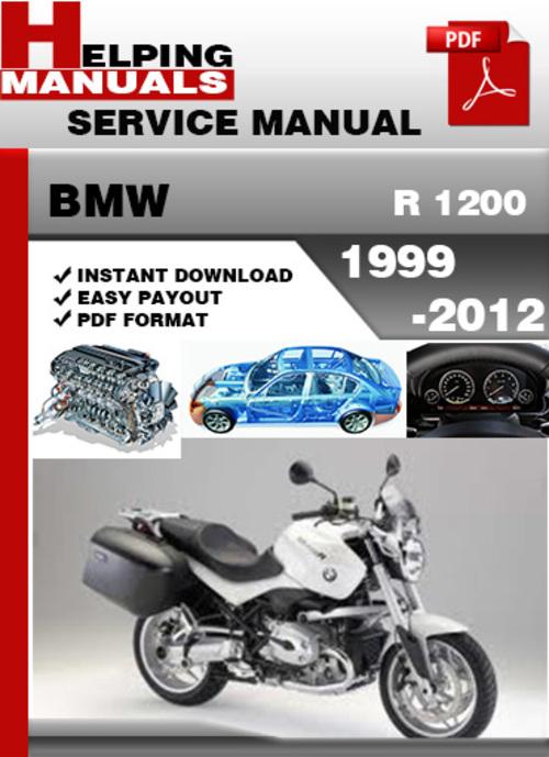 Pay for BMW R 1200 1999-2012 Service Repair Manual Download