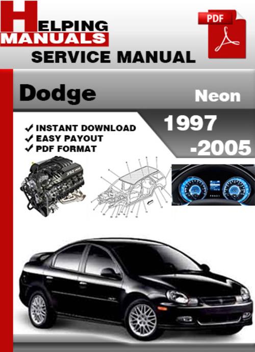 dodge neon 1997 2005 service repair manual download download manu rh tradebit com 1997 dodge neon owners manual 1997 dodge neon owners manual