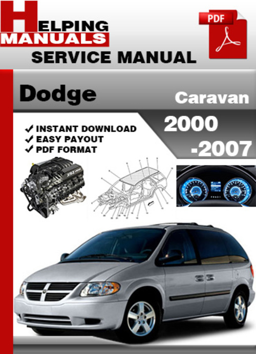 dodge caravan 2000 2007 service repair manual download. Black Bedroom Furniture Sets. Home Design Ideas