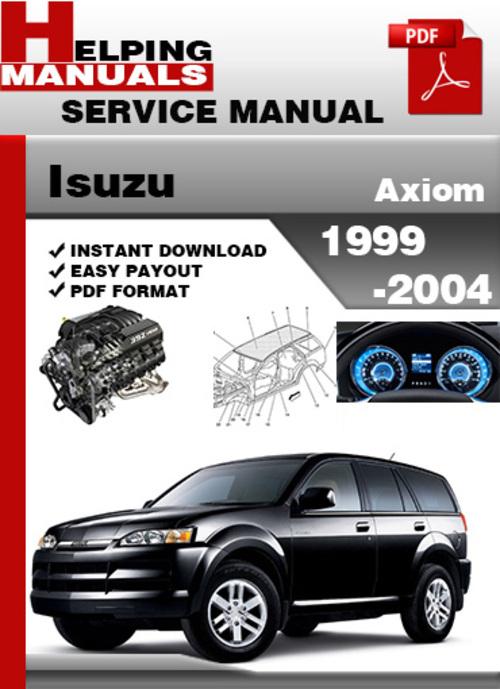isuzu axiom 1999 2004 service repair manual download download man rh tradebit com 2003 Isuzu Axiom Parts 2002 Isuzu Axiom Interior
