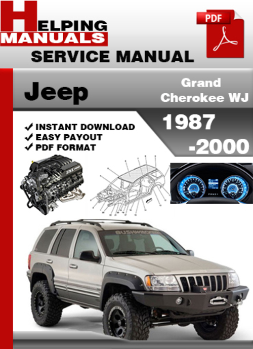 jeep grand cherokee wj 1987 2000 service repair manual. Black Bedroom Furniture Sets. Home Design Ideas