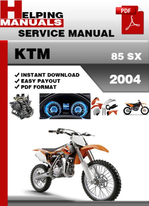 ktm 85 sx 2004 service repair manual download download manuals a rh tradebit com 2013 ktm 85 sx repair manual 2014 ktm 85 sx service manual