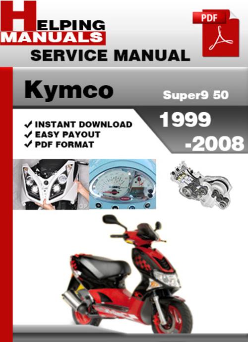 Pay for Kymco Super9 50 1999-2008 Service Repair Manual Download