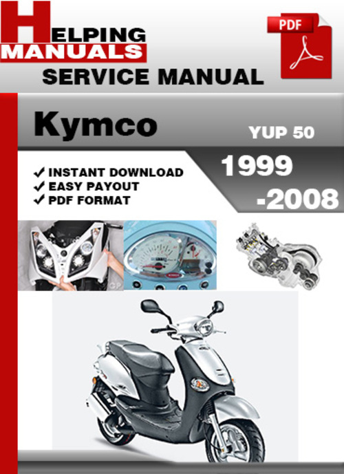 kymco yup 50 1999 2008 service repair manual download. Black Bedroom Furniture Sets. Home Design Ideas