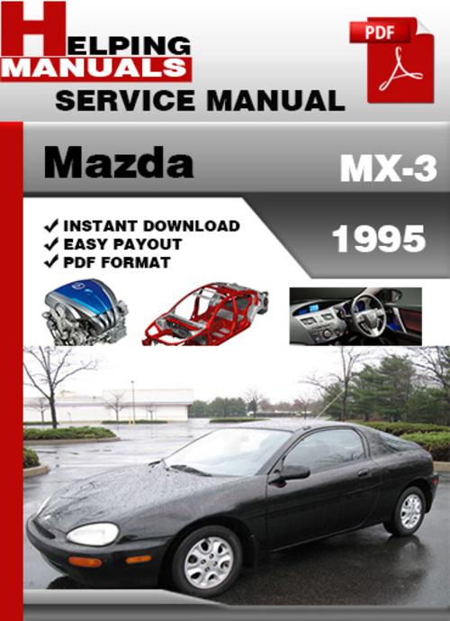 mazda mx 3 1995 service repair manual download download. Black Bedroom Furniture Sets. Home Design Ideas