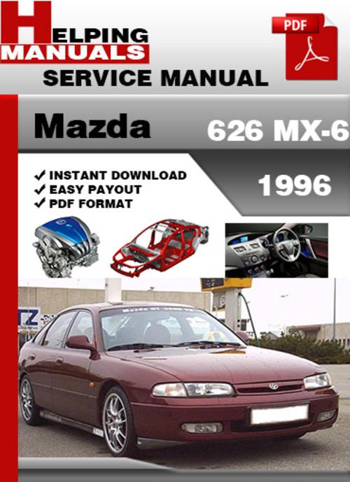 mazda 626 mx 6 1996 service repair manual download 2000 Mazda Miata 1992 Mazda Miata
