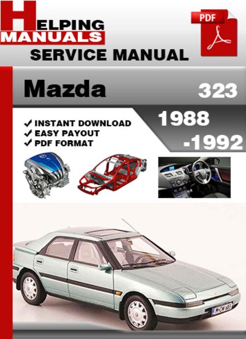 Pay for Mazda 323 1988-1992 Service Repair Manual Download